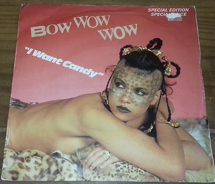 """Bow Wow Wow - I Want Candy (7"""", S/Sided, Etch, S/Edition, Kno) (RCA, RCA)"""