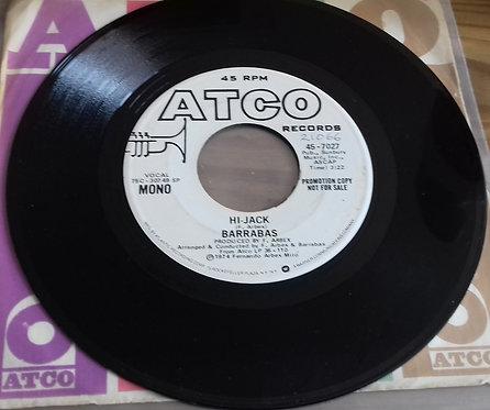 """Barrabas - Hi-Jack (7"""", Promo) (ATCO Records)"""