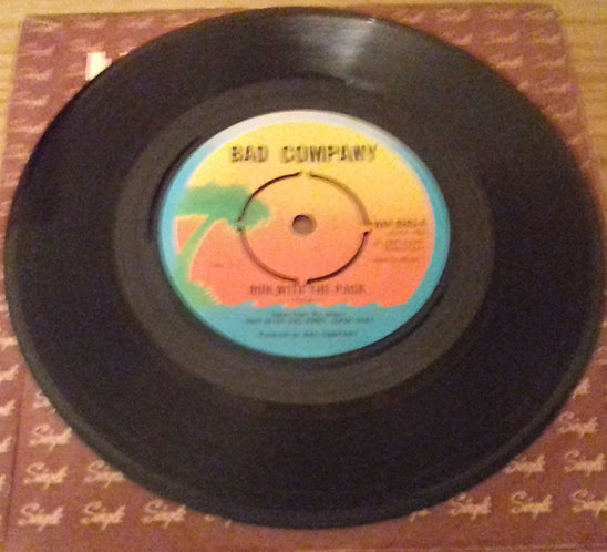 """Bad Company  - Run With The Pack (7"""") (Island Records)"""