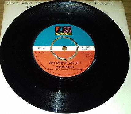 "Wilson Pickett - Don't Knock My Love (7"", RE, 4 P) (Atlantic)"