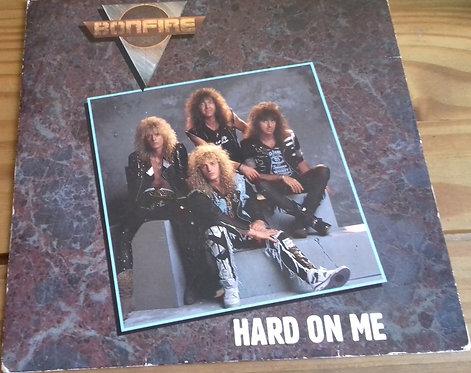 """Bonfire - Hard On Me (7"""", Single) (RCA)"""