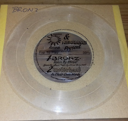 """Bronz / Motörhead - Taken By Storm / In Their Own Words (Flexi, 7"""", S/Sided, Cl"""
