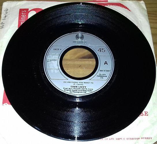 "Thin Lizzy - Do Anything You Want To (7"", Lar) (Vertigo)"