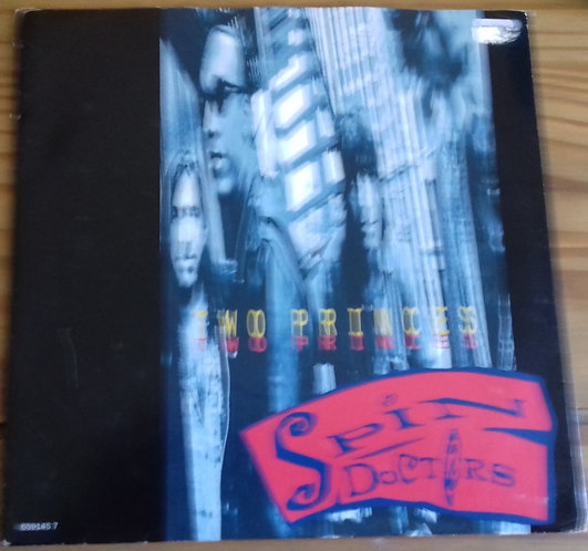 """Spin Doctors - Two Princes (7"""", Single) (Epic)"""