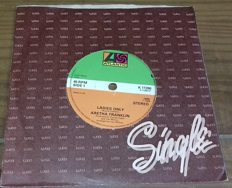"""Aretha Franklin - Ladies Only / What If I Should Ever Need You (7"""") (Atlantic)"""