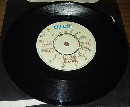 "Girlschool - Nothing To Lose (7"") (Bronze)"