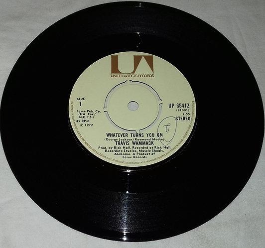 "Travis Wammack - Whatever Turns You On / Slip Away (7"", Single) (United Artists"