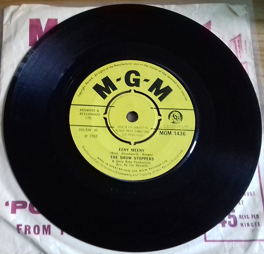 """The Show Stoppers - Eeny Meeny (7"""") (MGM Records)"""