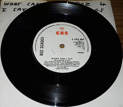 """Boz Scaggs - What Can I Say (7"""", Single) (CBS)"""