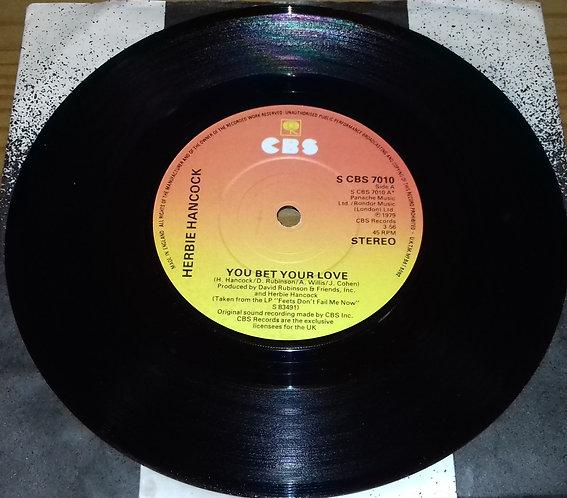 "Herbie Hancock - You Bet Your Love (7"", Single) (CBS)"