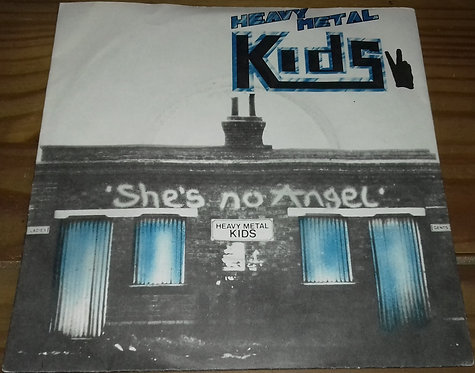 "Heavy Metal Kids - She's No Angel (7"", Single) (RAK)"