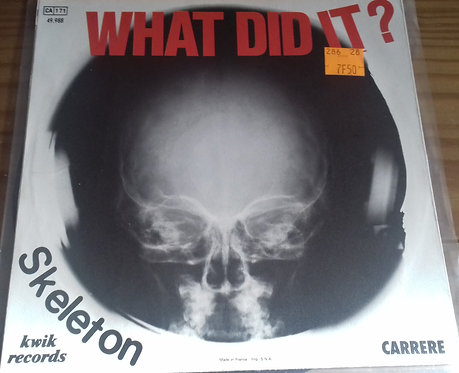 "Skeleton  - What Did It? (7"", Single) (Kwik Records, Carrere, Kwik Records, C"