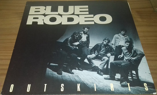 Blue Rodeo - Outskirts (LP) (WEA)