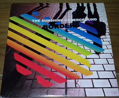 "The Sunshine Underground - Borders (7"", Single, Cle) (City Rockers)"