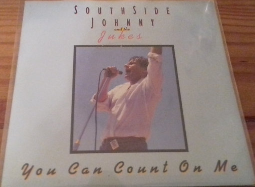 """Southside Johnny And The Jukes* - You Can Count On Me (7"""") (RCA)"""