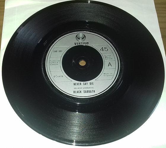"""Black Sabbath - Never Say Die (7"""", Single) (Vertigo)"""