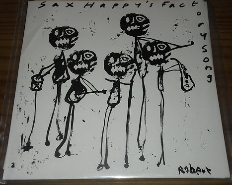 "Sax Happy - Factory Song (7"", Single) (Take A Hammer Records)"