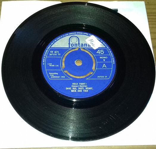 "Dave Dee, Dozy, Beaky, Mick And Tich* - Hold Tight! (7"", Single, Mono, 3-P) (Fo"