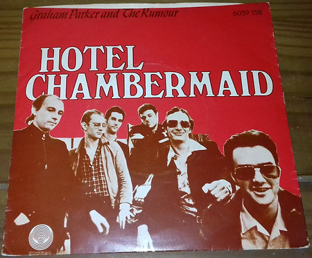 "Graham Parker And The Rumour - Hotel Chambermaid (7"", Single, Ltd) (Vertigo)"