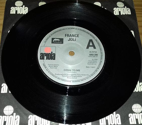 "France Joli - Come To Me (7"") (Ariola)"
