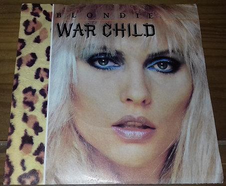 """Blondie - War Child (7"""", blu) (Chrysalis)"""