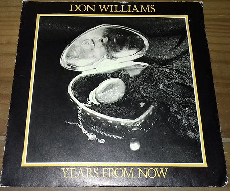 """Don Williams  - Years From Now (7"""") (MCA Records)"""