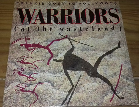 """Frankie Goes To Hollywood - Warriors (Of The Wasteland) (7"""", Single) (ZTT)"""