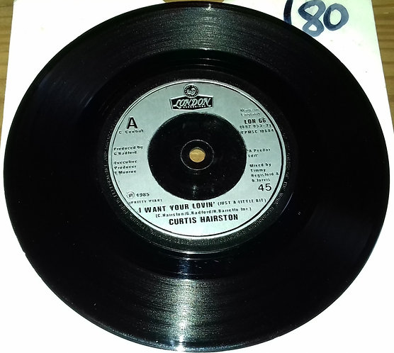 """Curtis Hairston - I Want Your Lovin' (Just A Little Bit) (7"""", Single, Com) (Lond"""