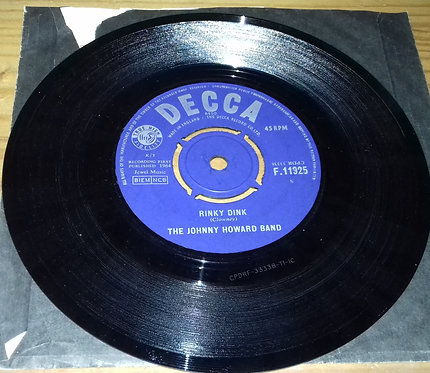 """The Johnny Howard Band - Rinky Dink / Java (7"""") (Decca)"""