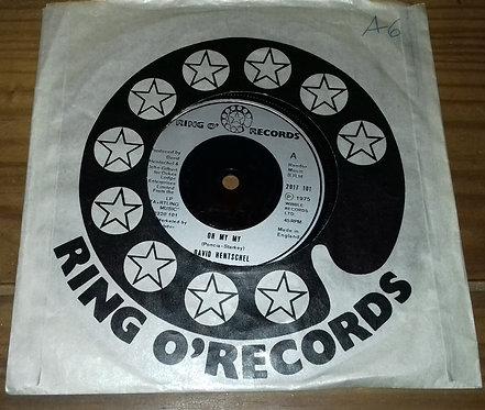 "David Hentschel - Oh My My (7"", Single) (Ring O'Records)"