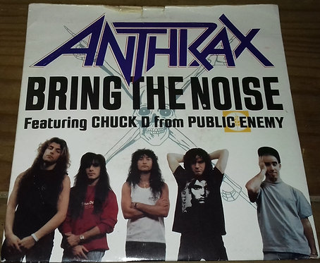 """Anthrax Featuring Chuck D - Bring The Noise (7"""", S/Sided, Single, Etch) (Island"""