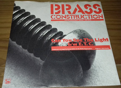 "Brass Construction - Can You See The Light / E.T.C. (7"", Single) (Liberty)"