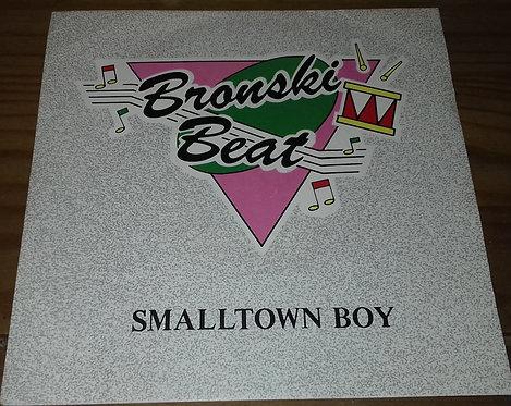 "Bronski Beat - Smalltown Boy (7"", Single, Sil) (Forbidden Fruit, London Records)"