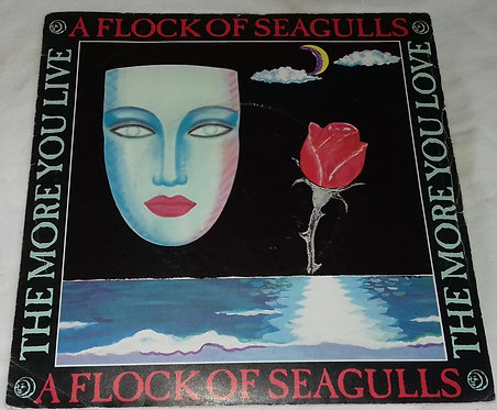 """A Flock Of Seagulls - The More You Live, The More You Love (7"""", Single) (Jive)"""
