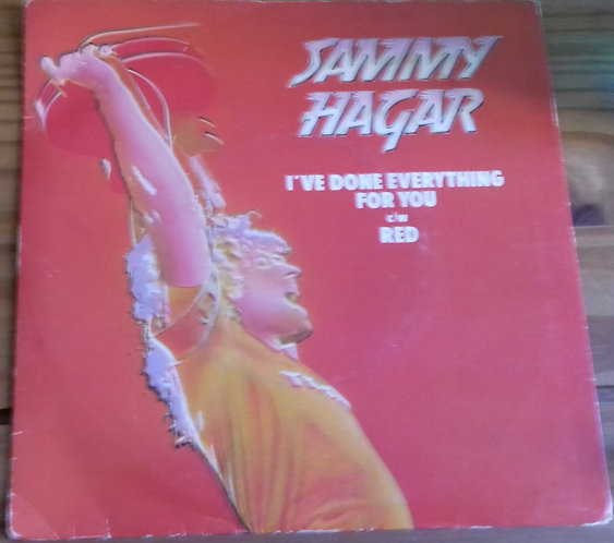 "Sammy Hagar - I've Done Everything For You (7"", Single) (Capitol Records)"