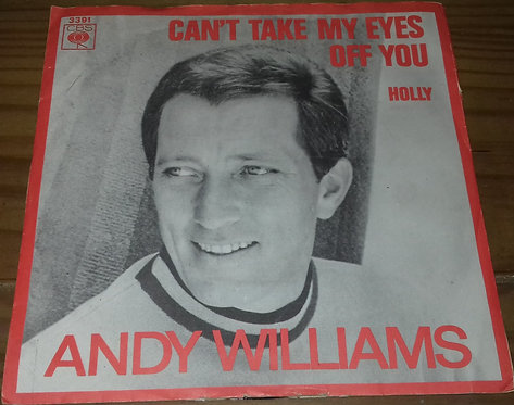 """Andy Williams - Can't Take My Eyes Off You (7"""", Single) (CBS)"""