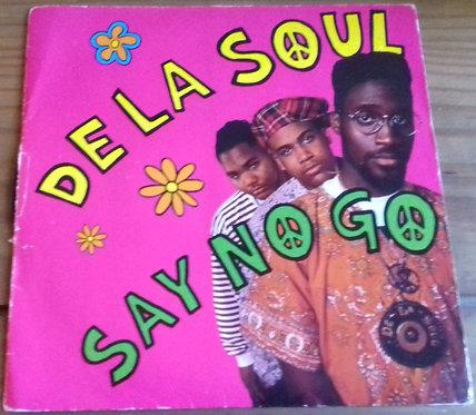 """De La Soul - Say No Go (7"""", Single) (Big Life)"""