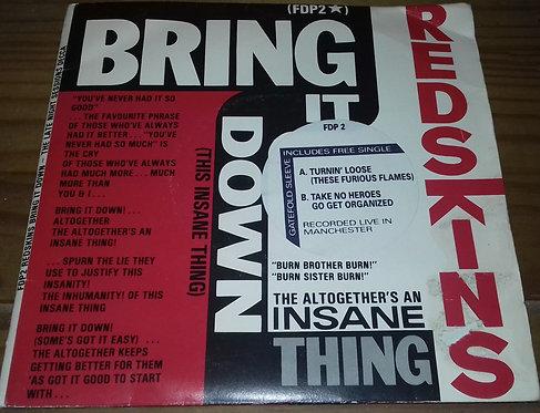 "Redskins - Bring It Down (This Insane Thing) (2x7"") (Decca, Decca, Decca)"