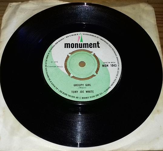 "Tony Joe White - Groupy Girl (7"", Single) (Monument)"