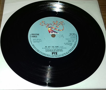 """Positive Force - We Got The Funk (7"""", Single) (Sugar Hill Records)"""