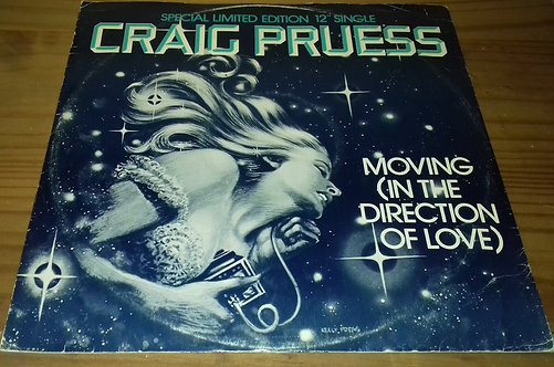 """Craig Pruess - Moving (In The Direction Of Love) (12"""", Single, Ltd) (Ariola Hans"""