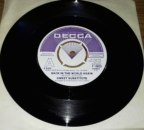 """Sweet Substitute - Back In The World Again (7"""", Promo) (Decca)"""