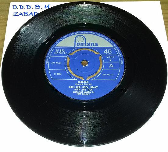 """Dave Dee, Dozy, Beaky, Mick And Tich* - Zabadak ! (7"""", Single, Mono, 3 P) (Fonta"""
