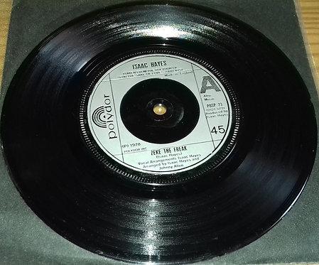 "Isaac Hayes - Zeke The Freak (7"", Single) (Polydor)"