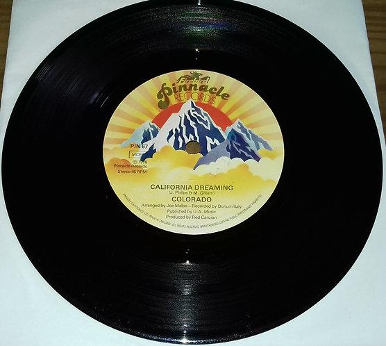 """Colorado - California Dreaming (7"""", Single, Sol) (Pinnacle Records, Firebird"""