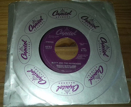"""Kitty And The Haywoods - Disco Fairyland / Rock Me Baby (7"""") (Capitol Records)"""