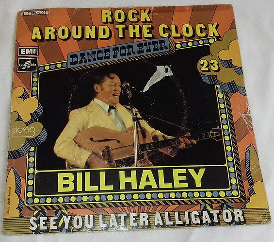 "Bill Haley - Rock Around The Clock (7"", Single, RE) (Columbia)"
