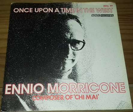 "Ennio Morricone - Once Upon A Time In The West (7"", Single) (BBC Records)"