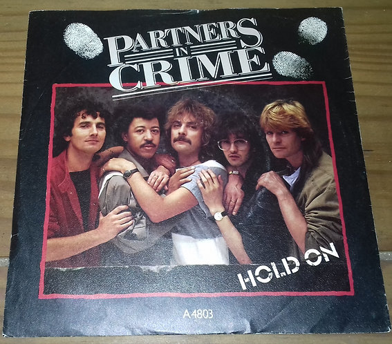 """Partners In Crime  - Hold On (7"""", Single) (Epic)"""