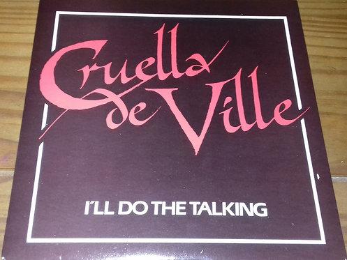 "Cruella De Ville - I'll Do The Talking (7"", Single) (EMI)"